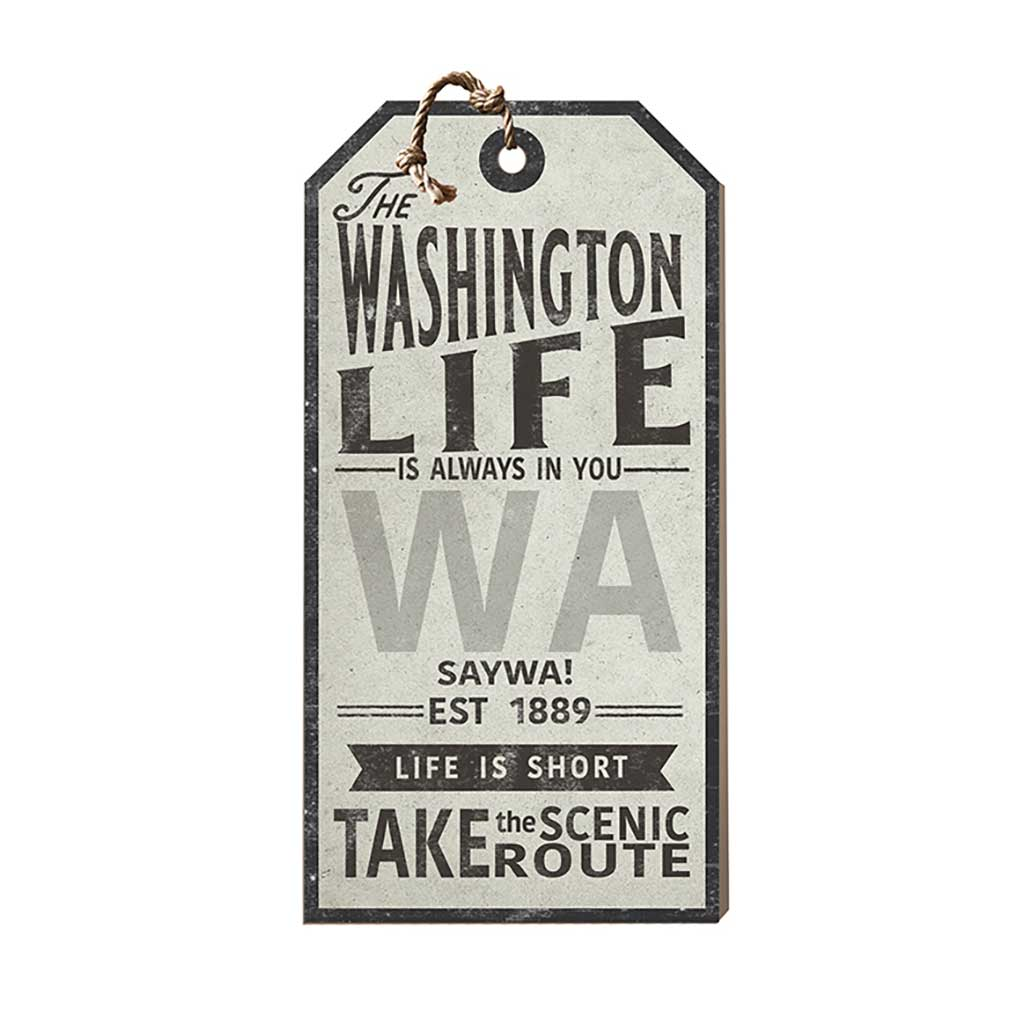 Washington Life Large Hanging Tag