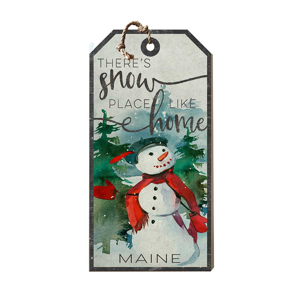 Large Hanging Tag Snowplace Like Home Maine