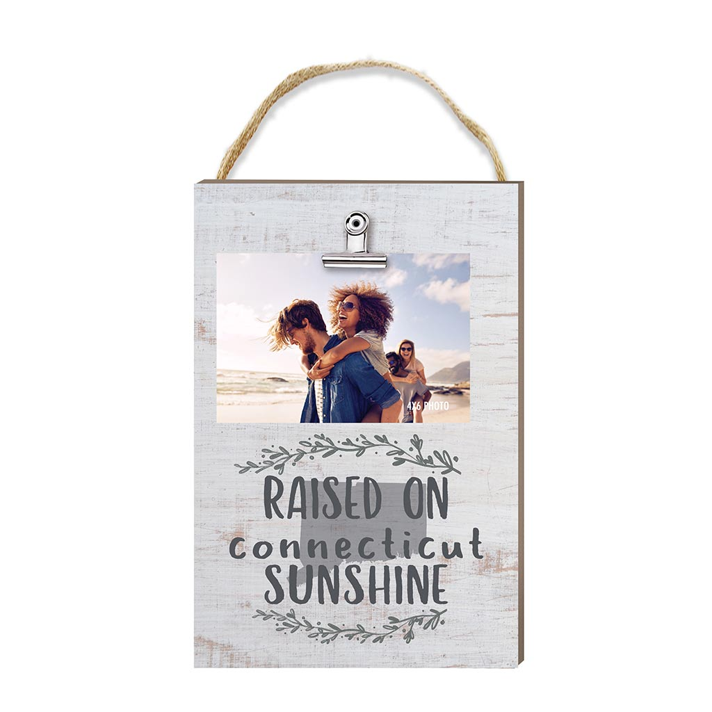 Raised on Connecticut Sunshine Hanging Clip Photo Frame
