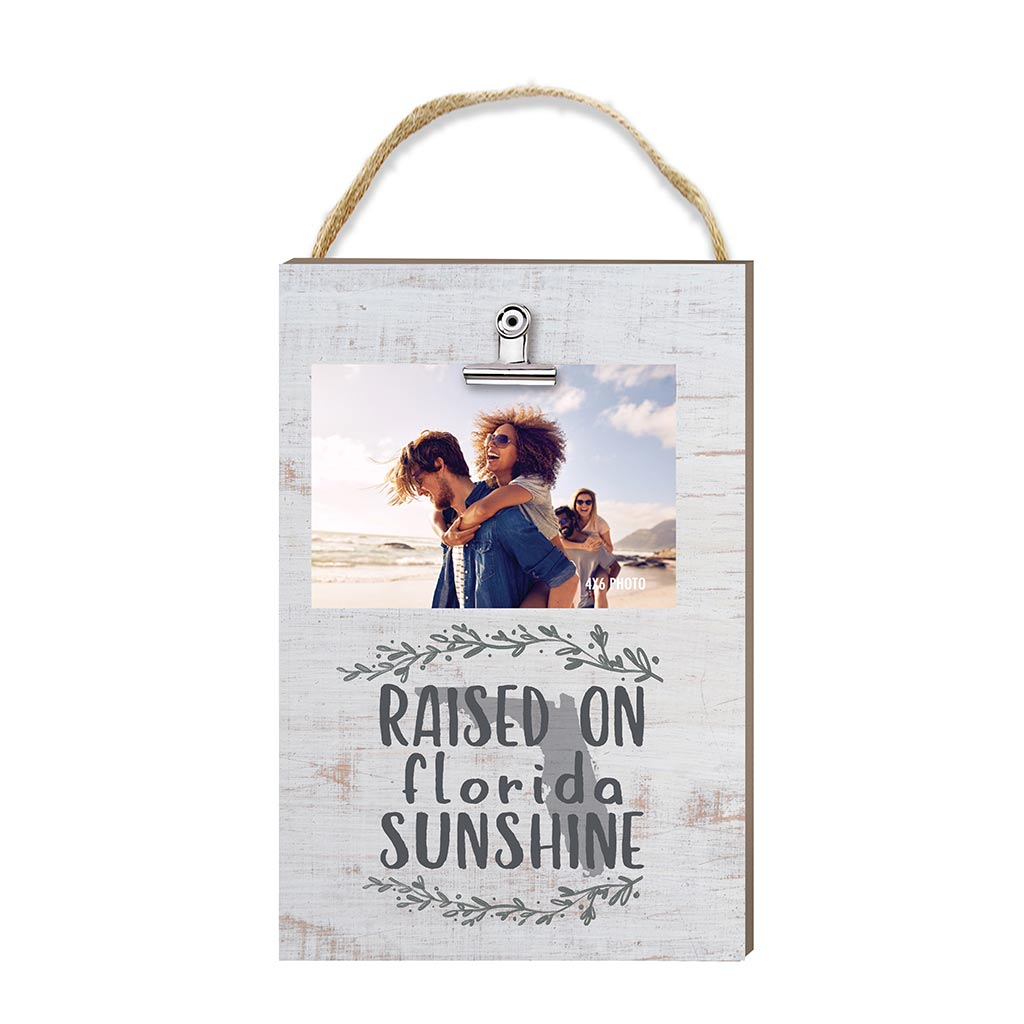 Raised on Florida Sunshine Hanging Clip Photo Frame