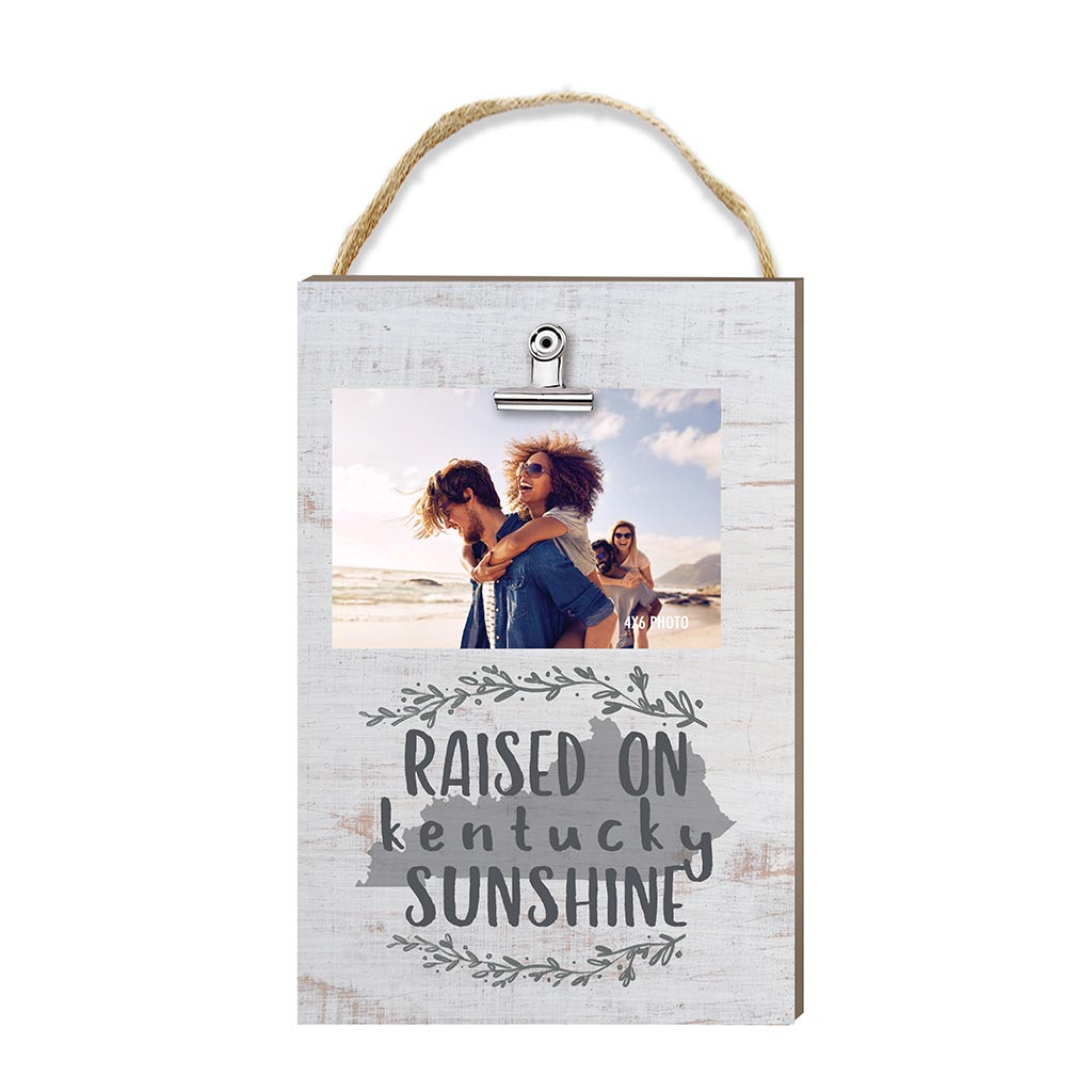 Raised on Kentucky Sunshine Hanging Clip Photo Frame
