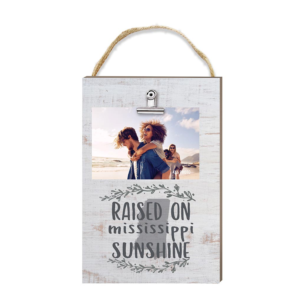Raised on Mississippi Sunshine Hanging Clip Photo Frame