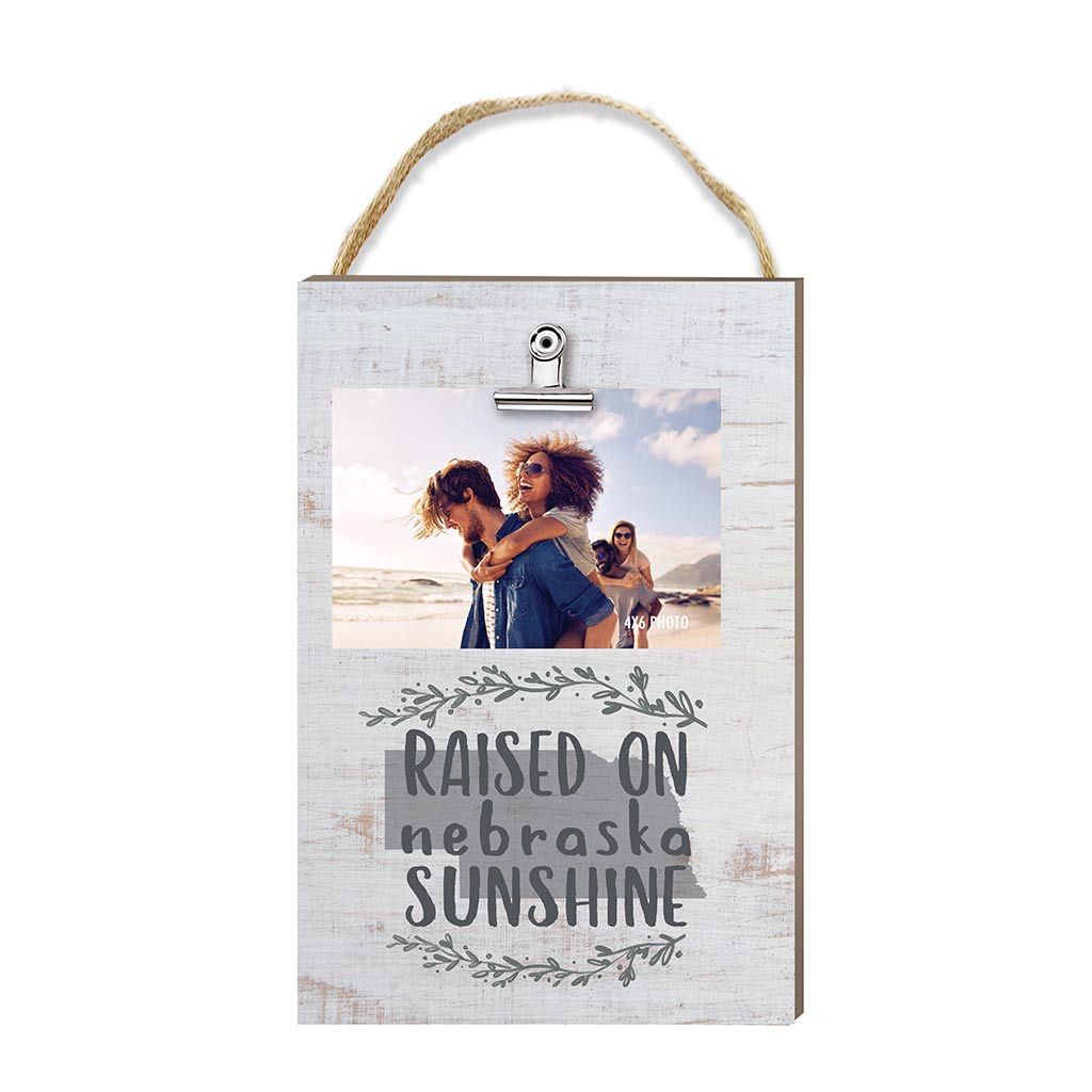 Raised on Nebraska Sunshine Hanging Clip Photo Frame