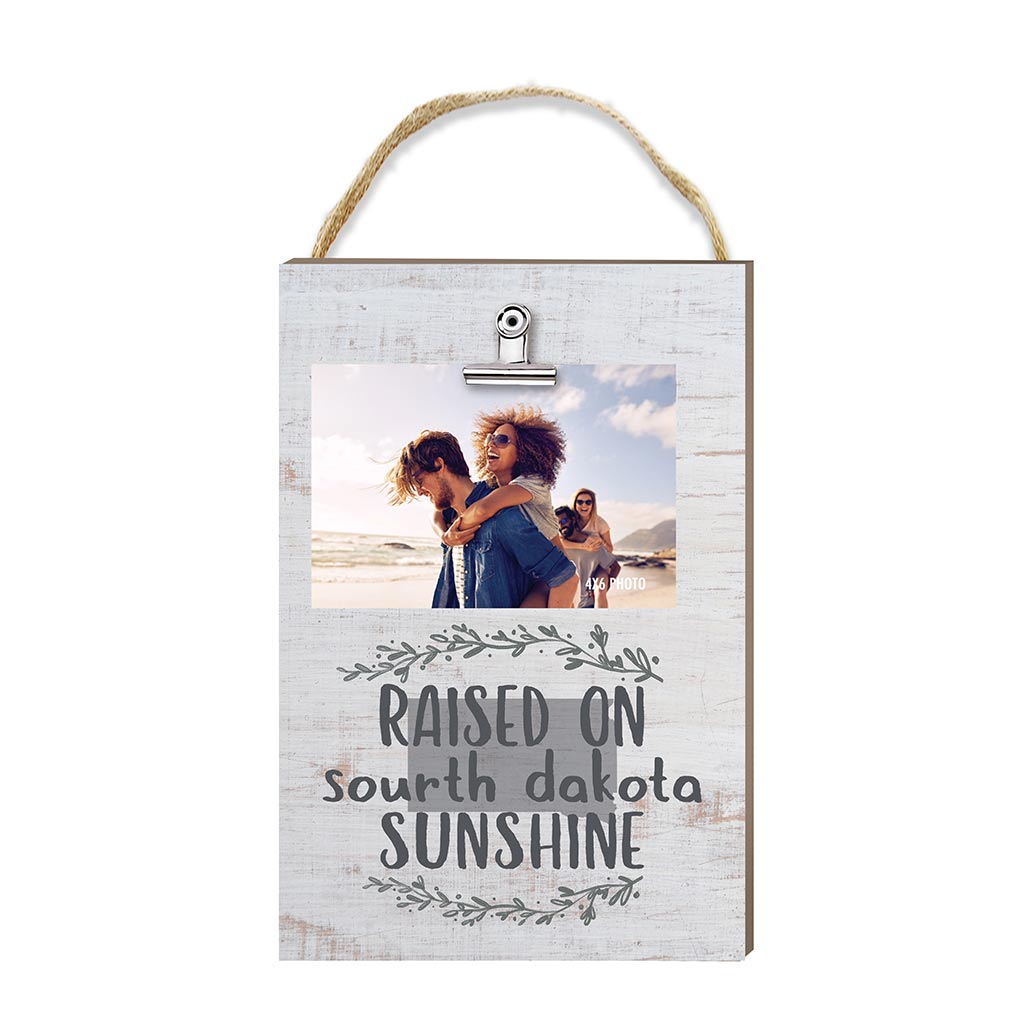 Raised on South Dakota Sunshine Hanging Clip Photo Frame