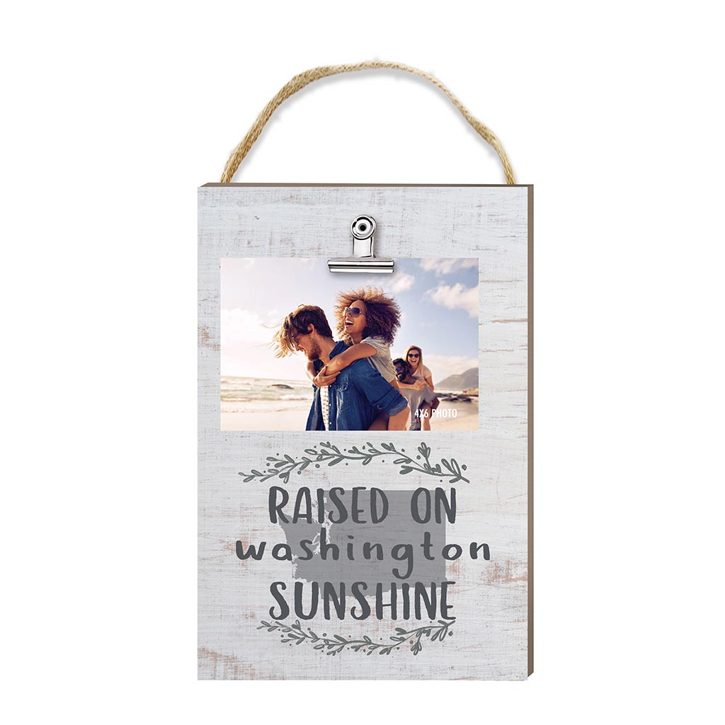 Raised on Washington Sunshine Hanging Clip Photo Frame