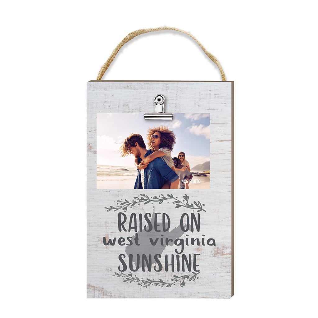 Raised on West Virginia Sunshine Hanging Clip Photo Frame