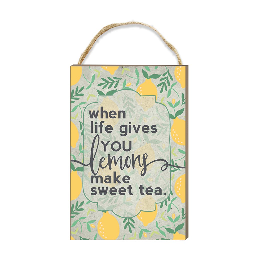 8x12 Lemons Make Sweet Tea Hanging Sign