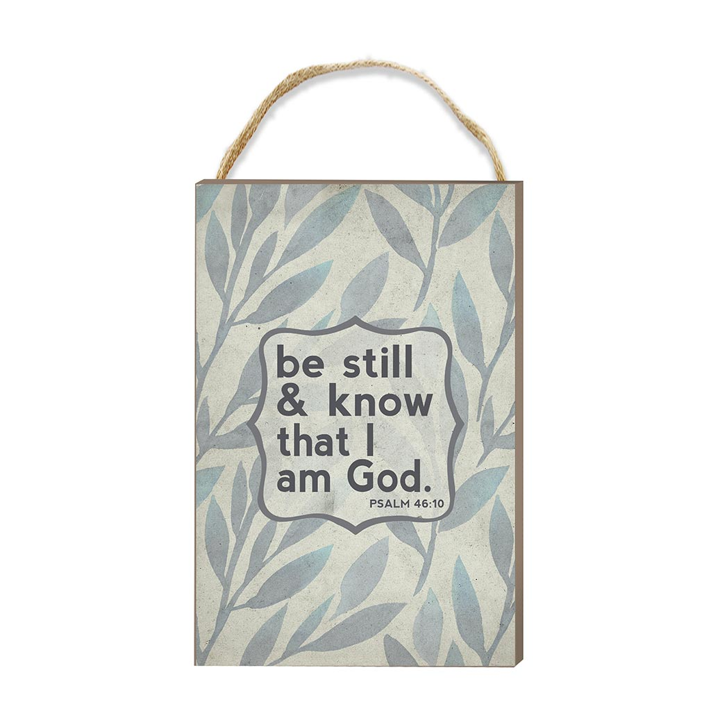 8x12 Be Still and Know Hanging Sign