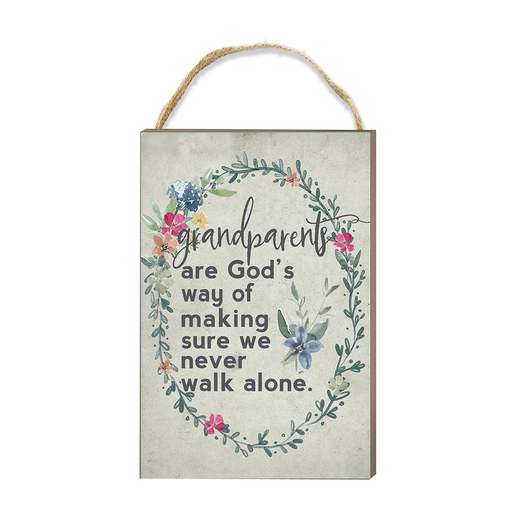 8x12 Never Walk Alone Grandparents Hanging Sign