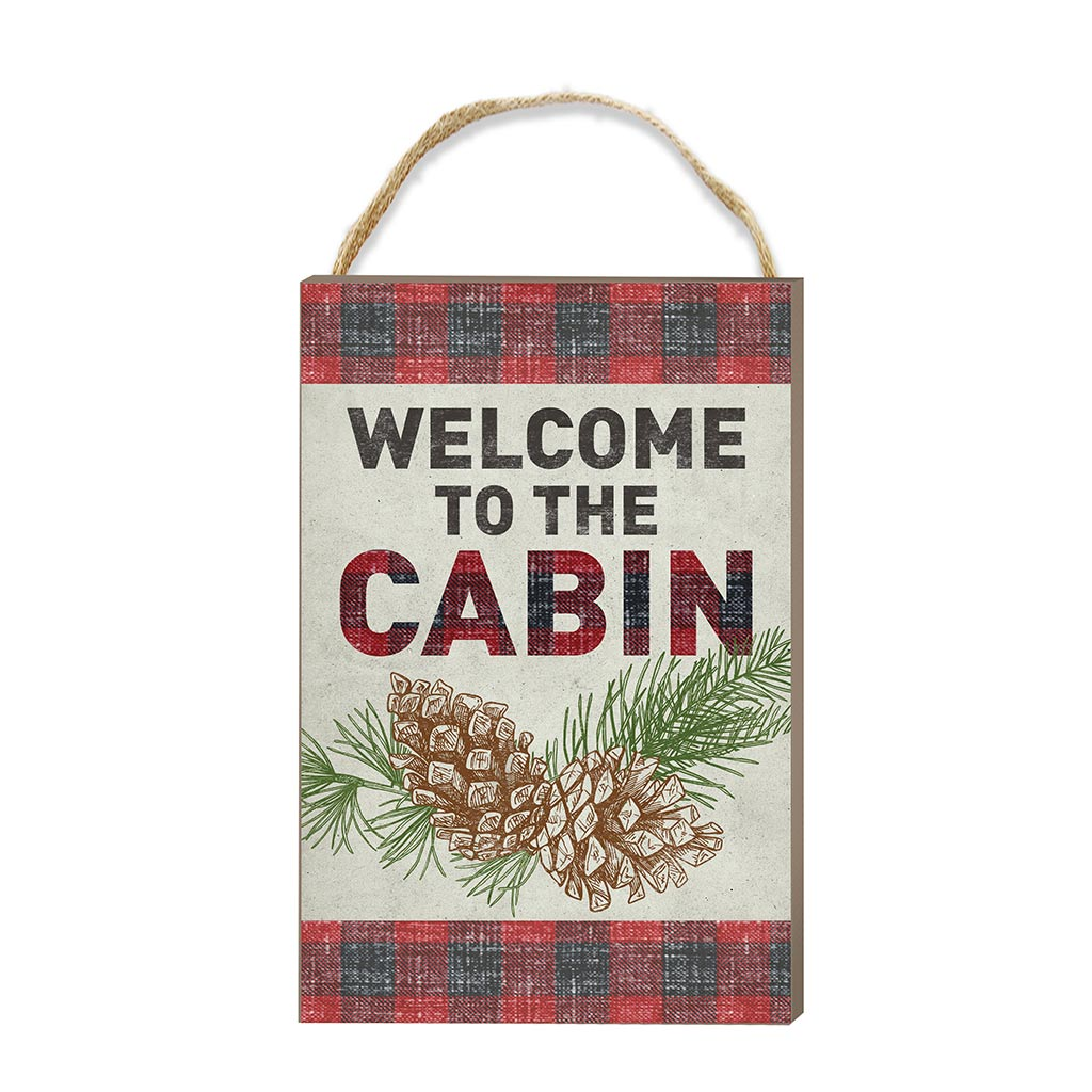 8x12 Welcome to Cabin Hanging Sign