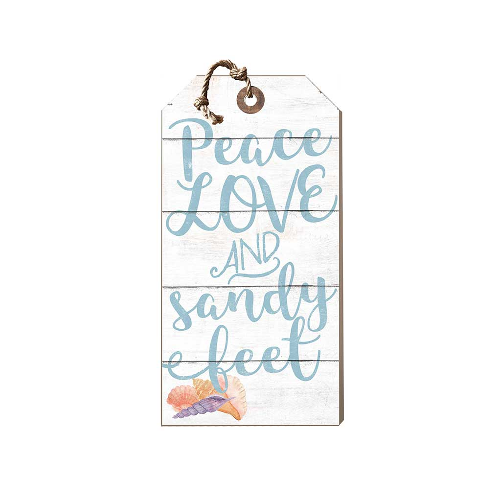 Small Hanging Tag Peace Love Sandy Feet Seashells
