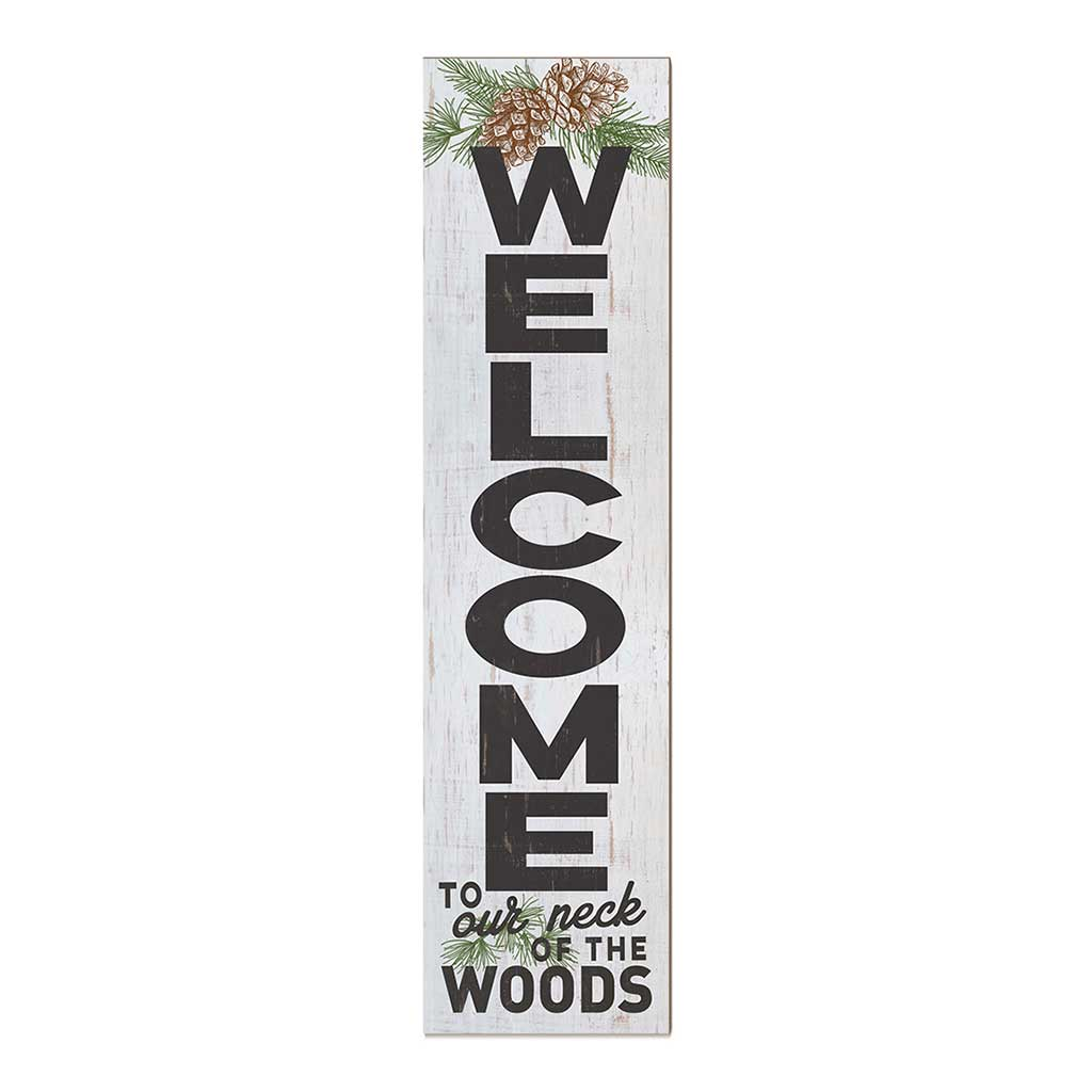 12x48 Welcome Pinecones Leaner Sign