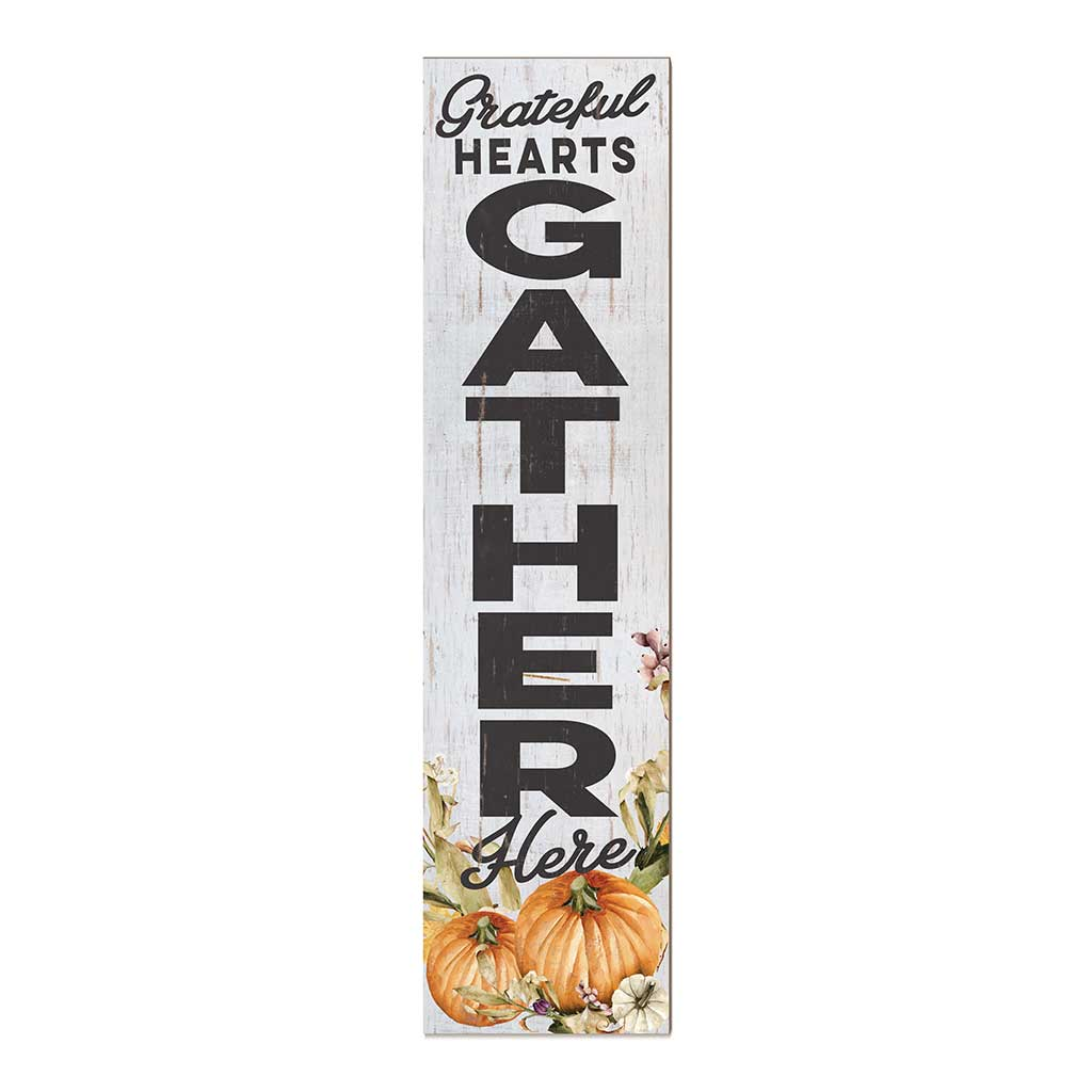 12x48 Grateful Hearts Gather Here Pumpkins Leaner Sign