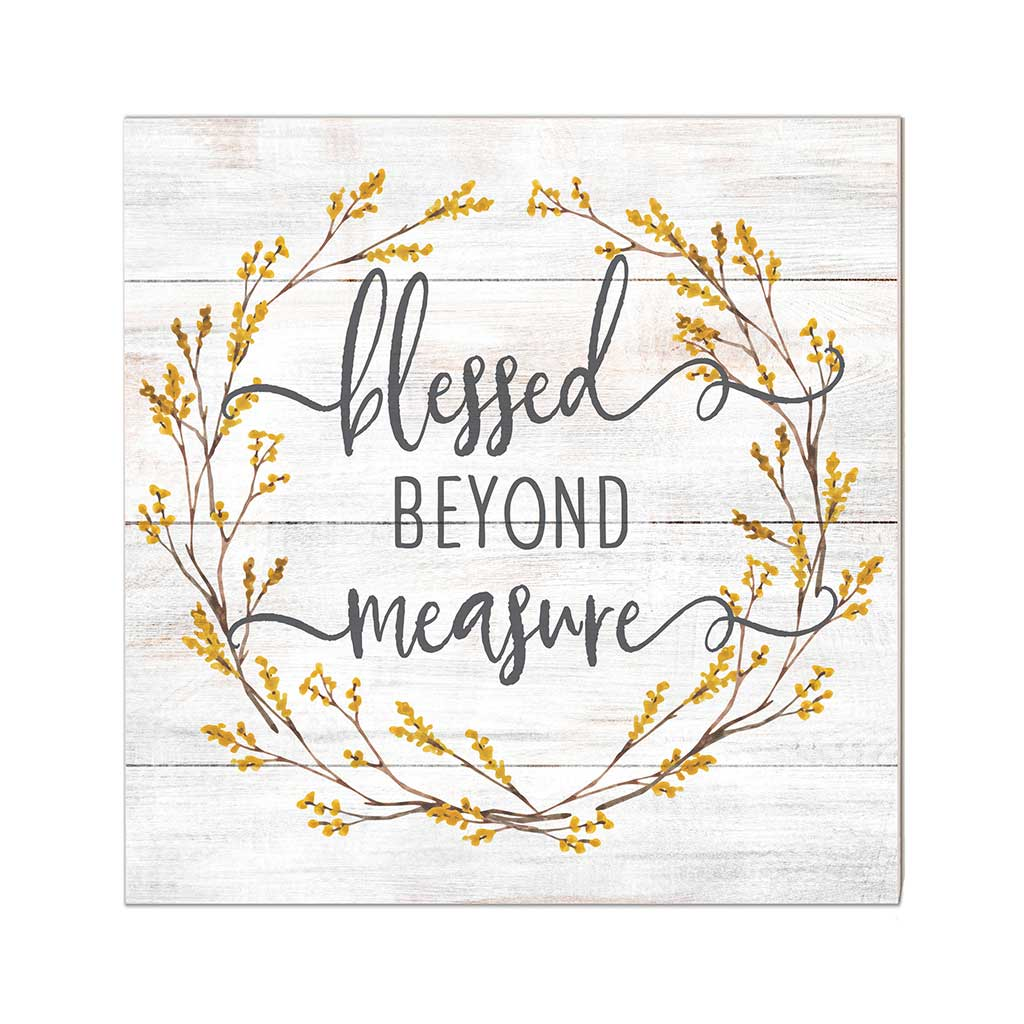 10x10 Blessed Beyond Measure Sign