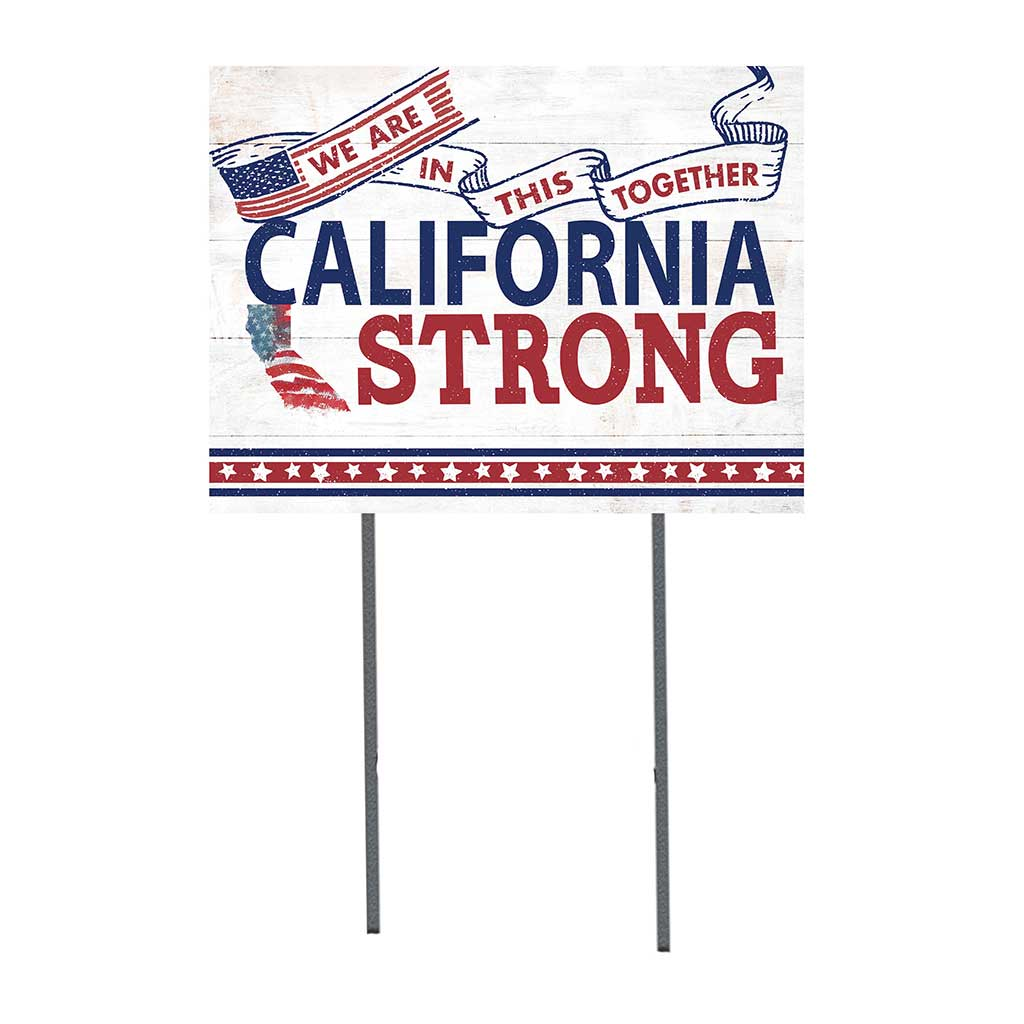 State Strong Lawn Sign California