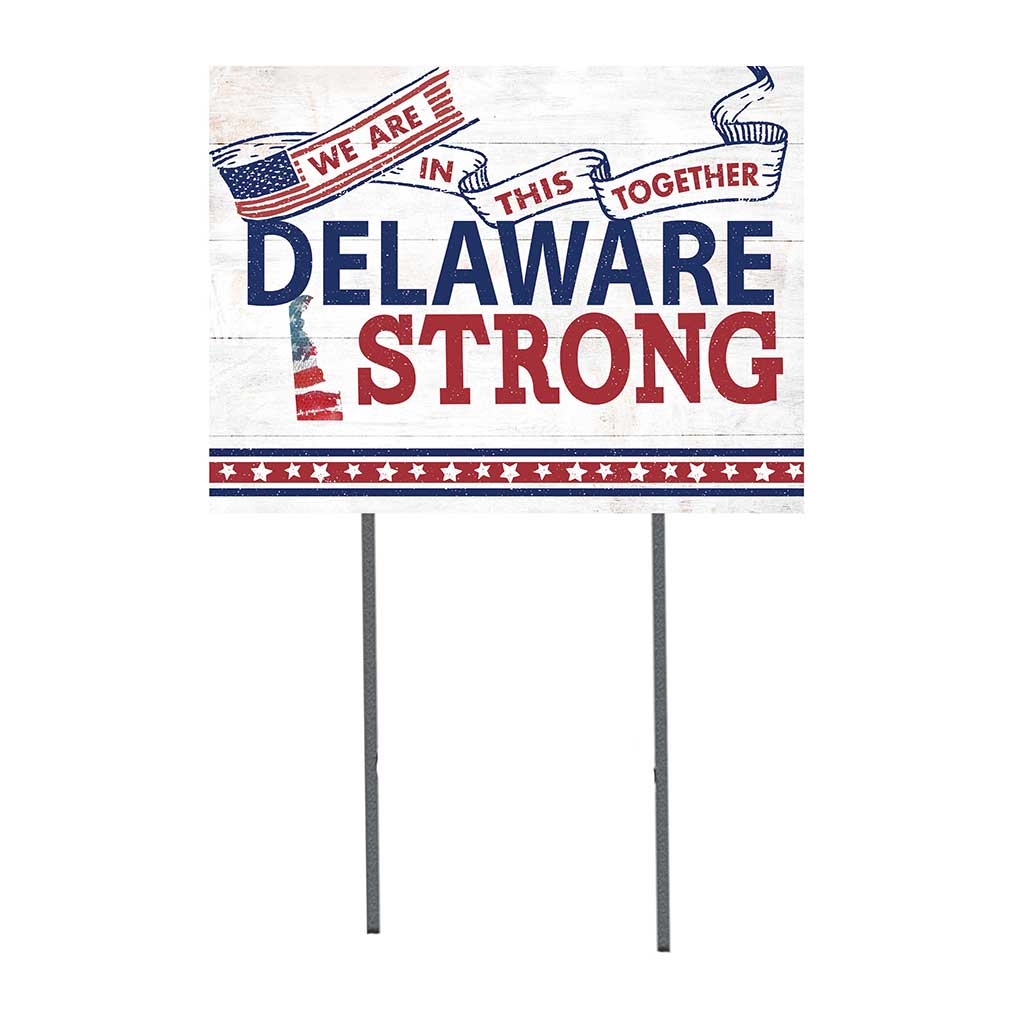 State Strong Lawn Sign Delaware