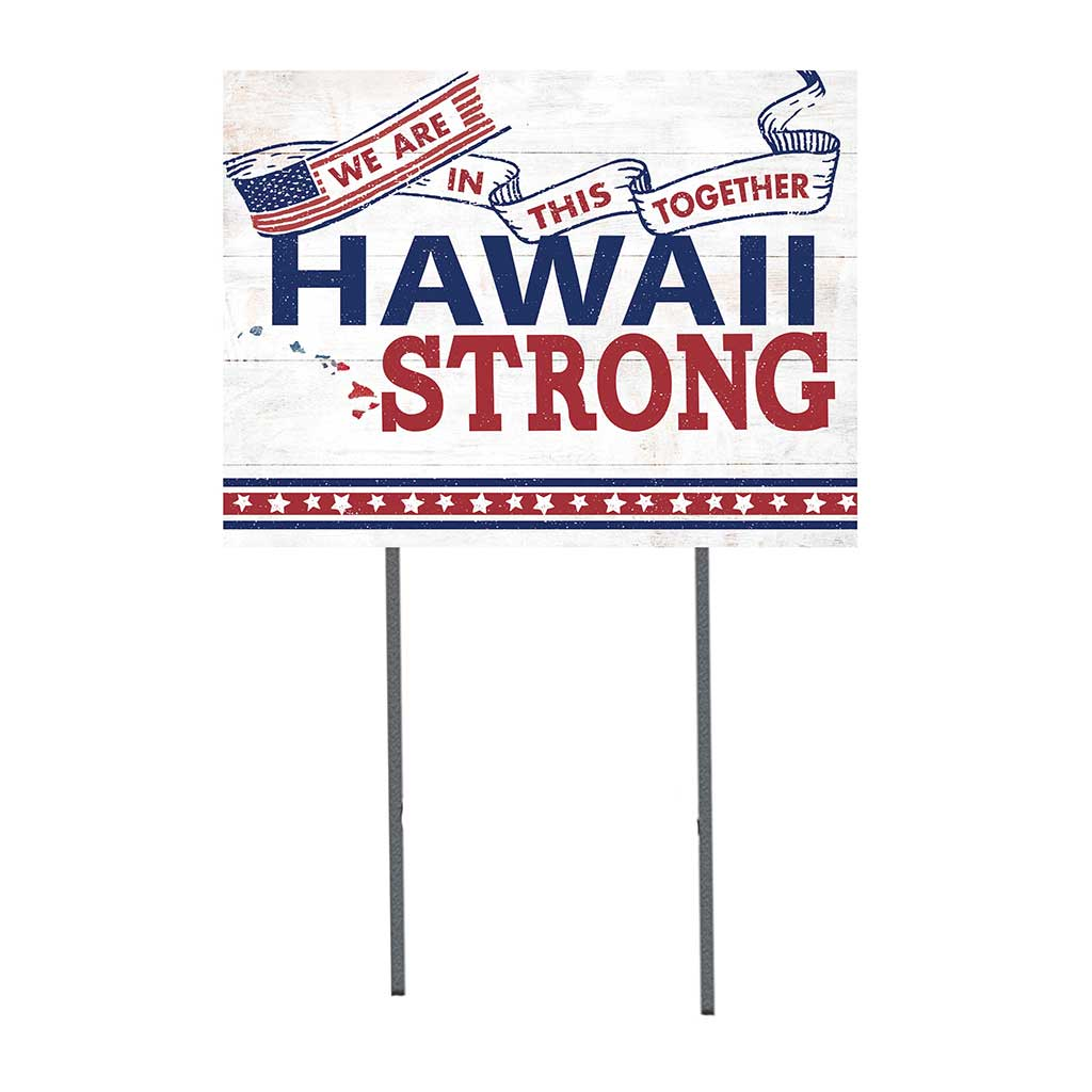 State Strong Lawn Sign Hawaii