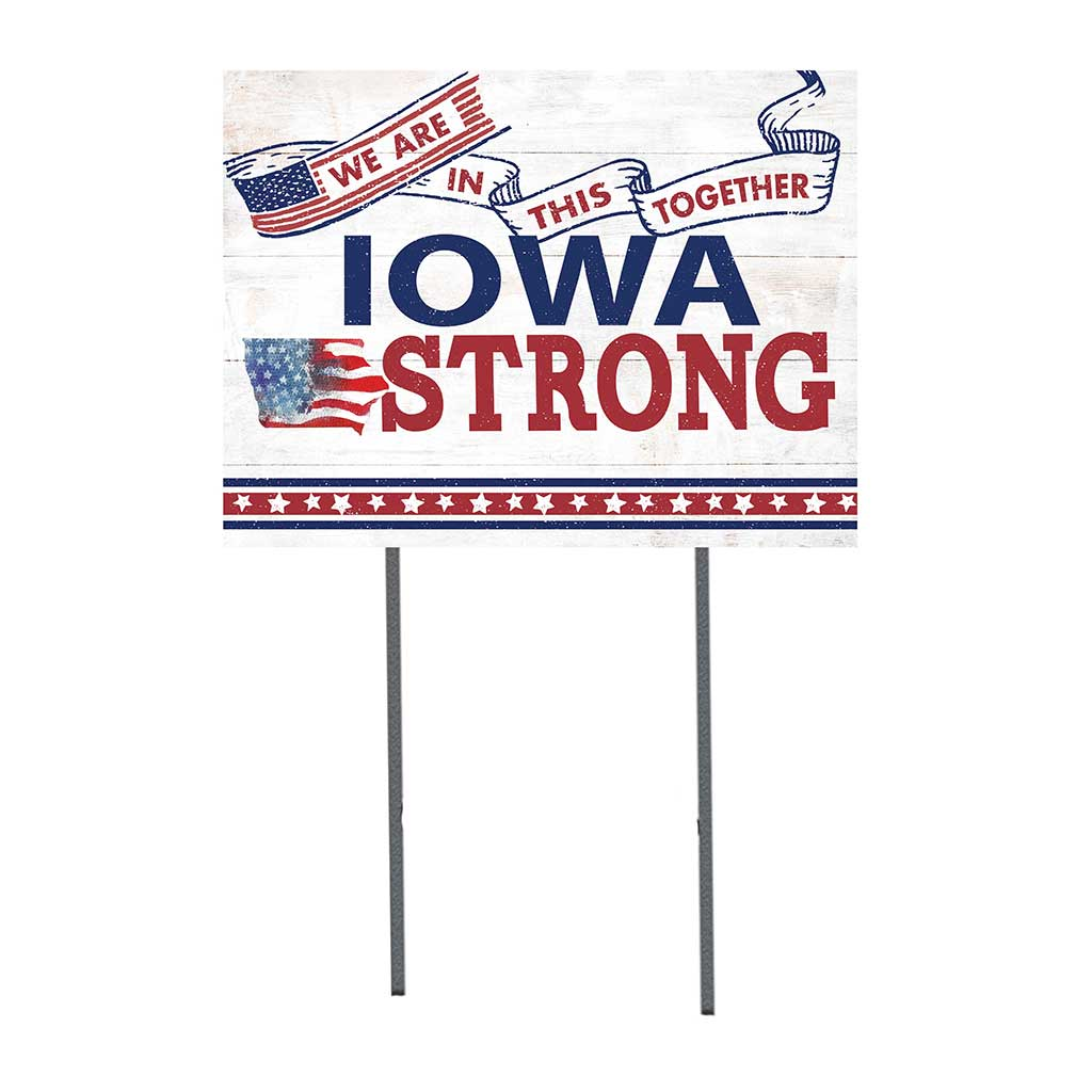 State Strong Lawn Sign Iowa
