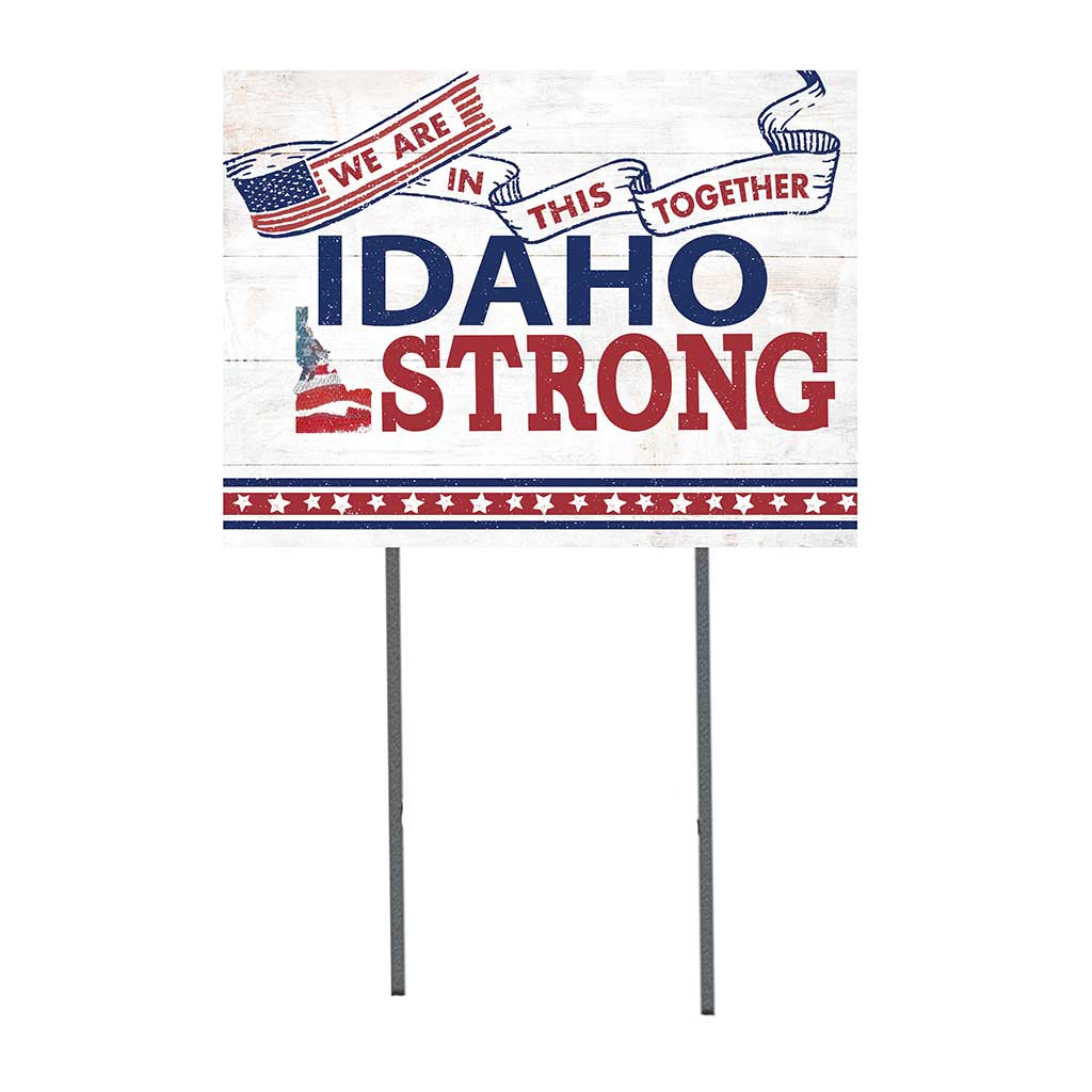 State Strong Lawn Sign Idaho