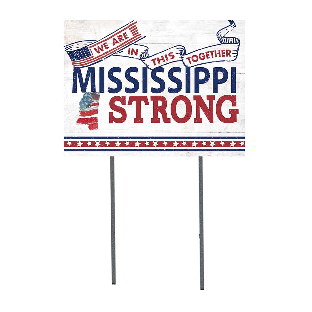 State Strong Lawn Sign Mississippi