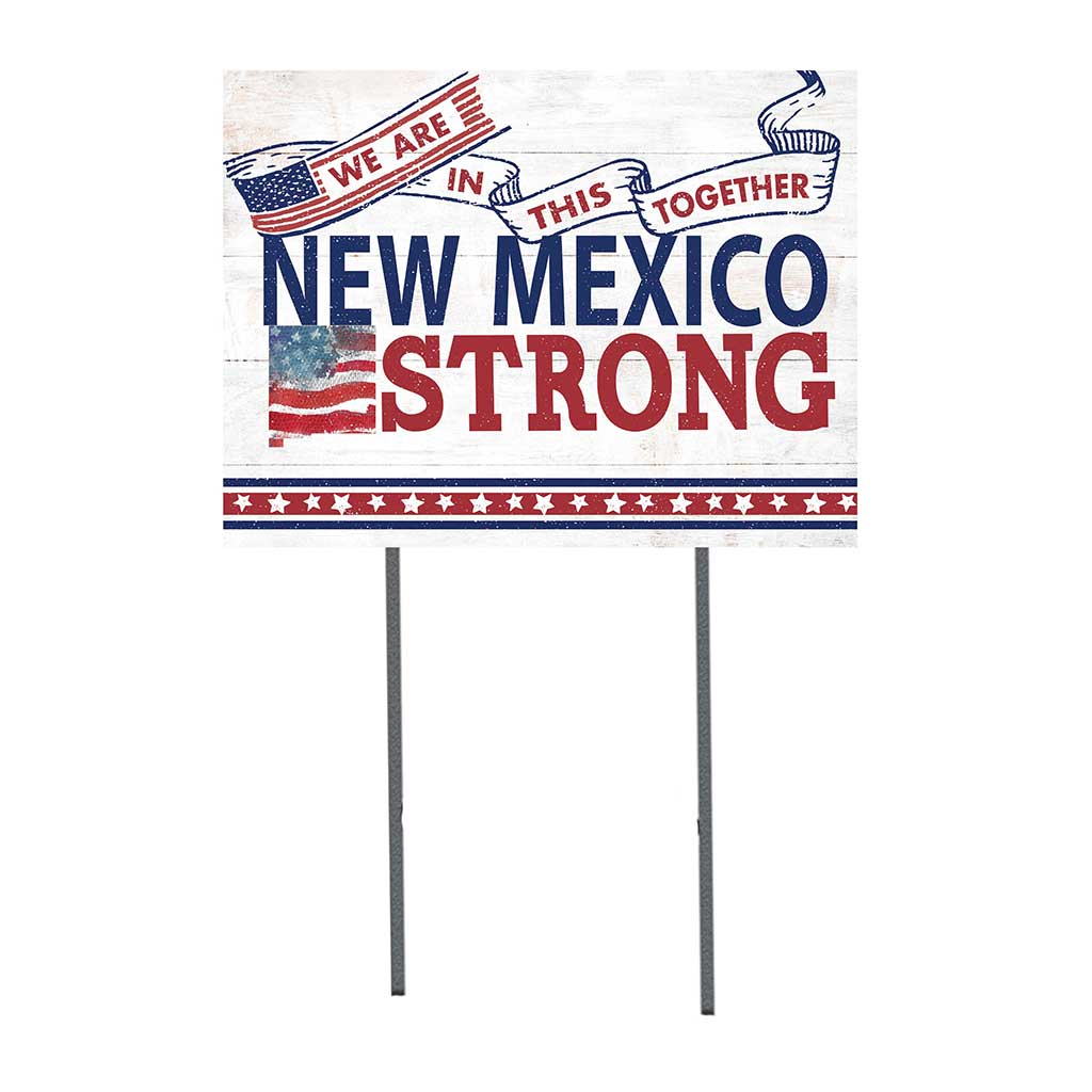 State Strong Lawn Sign New Mexico