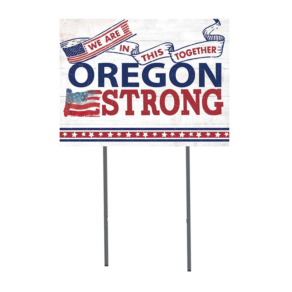 State Strong Lawn Sign Oregon
