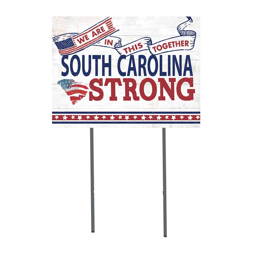 State Strong Lawn Sign South Carolina