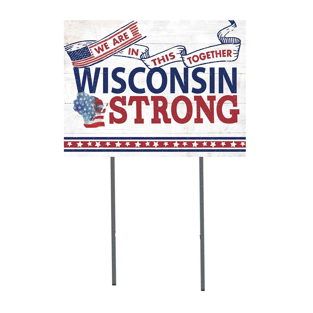 State Strong Lawn Sign Wisconsin