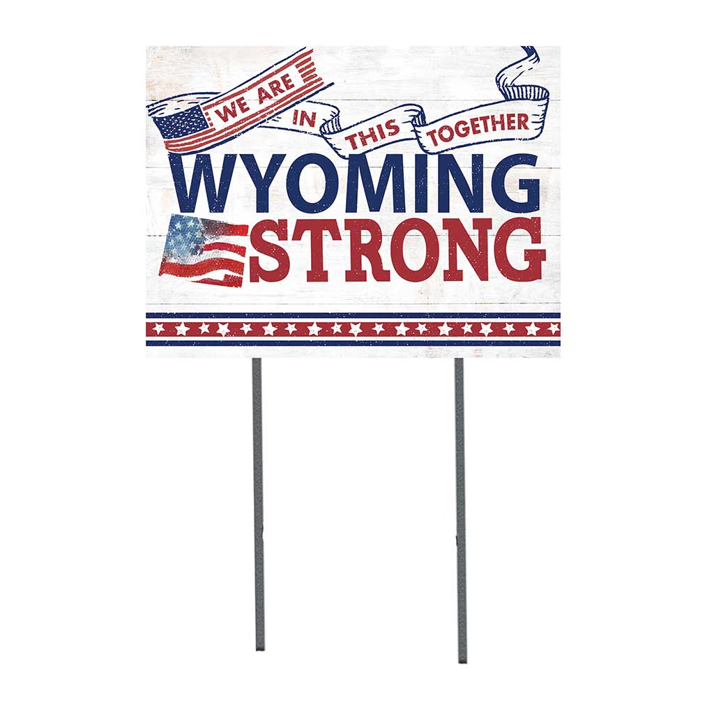 State Strong Lawn Sign Wyoming