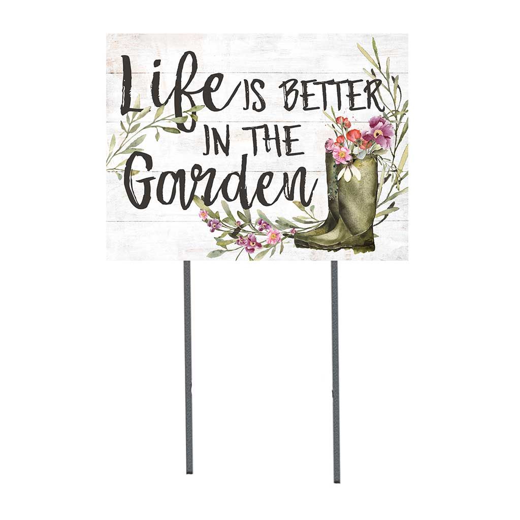 18x24 Life Is Better in Garden Lawn Sign