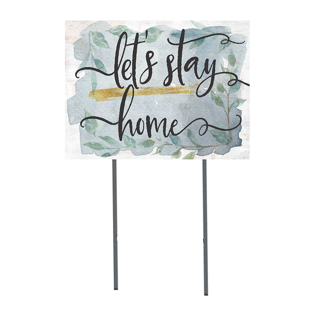 18x24 Let's Stay Home Lawn Sign