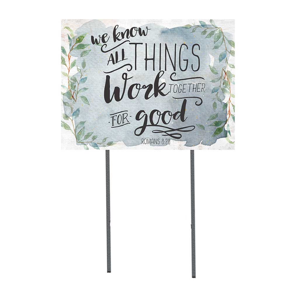 18x24 All Things Work Together Lawn Sign
