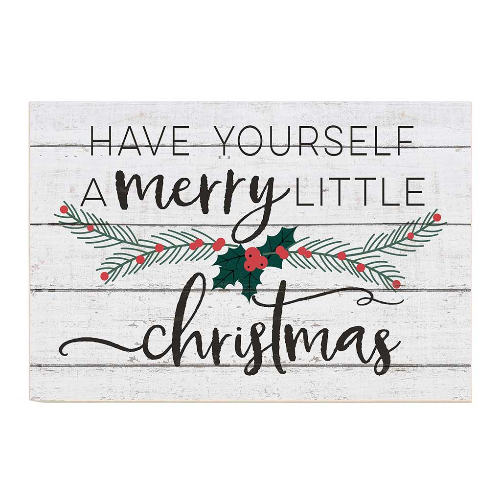 34x23 Have Yourself Merry Christmas Whitewash Sign