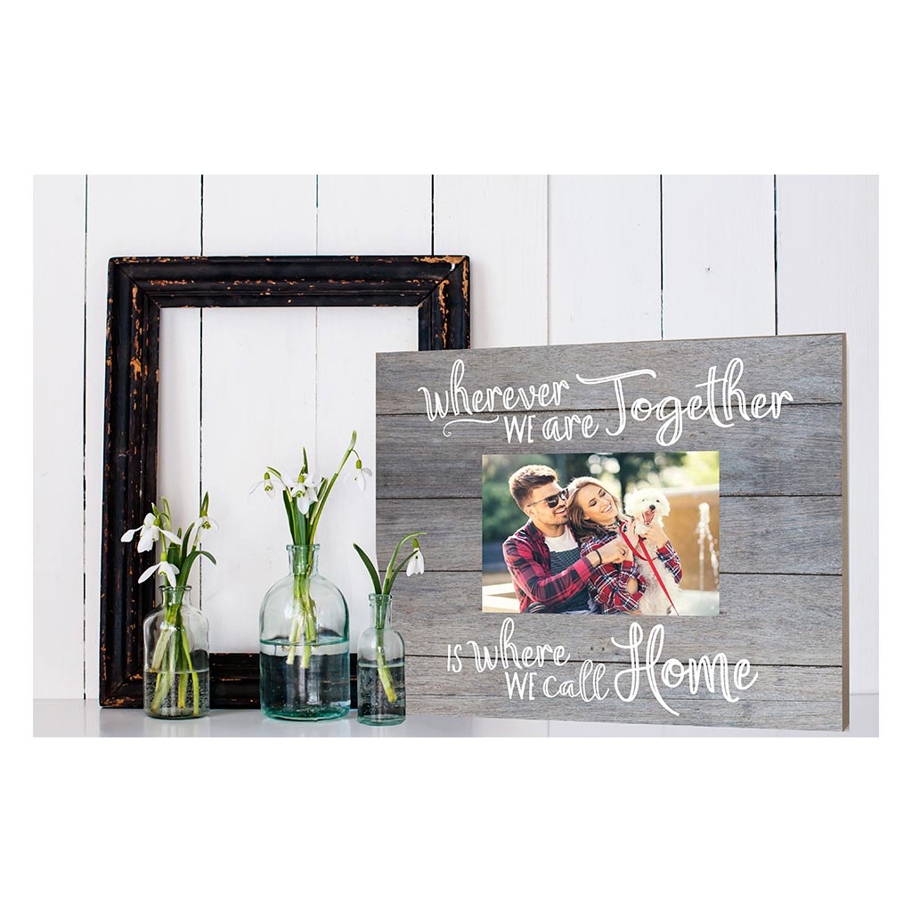Gray Slat Photo Frame Where We Call Home
