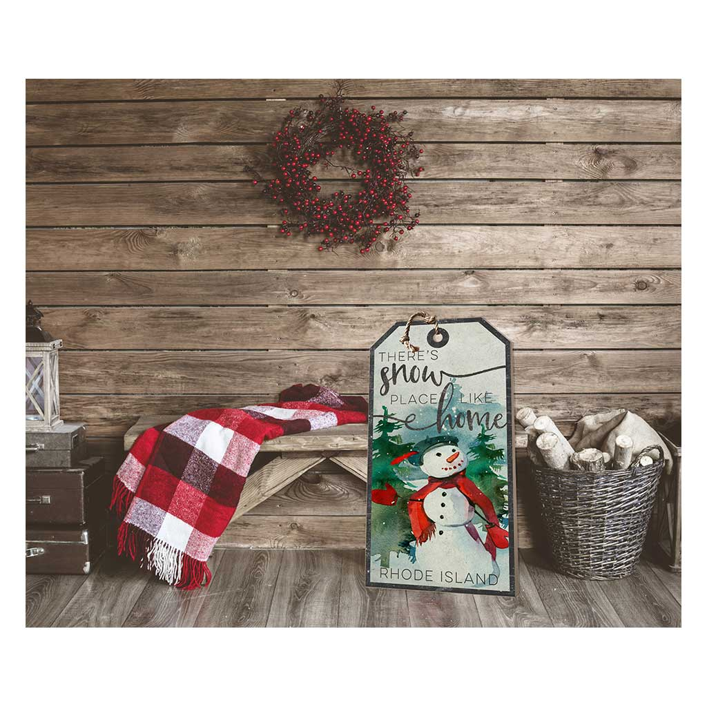 Large Hanging Tag Snowplace Like Home Rhode Island