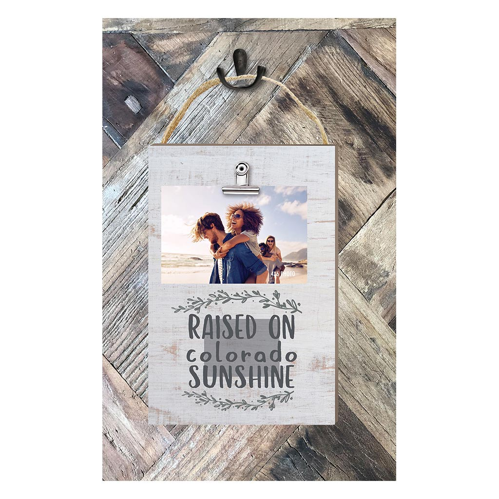 Raised on Colorado Sunshine Hanging Clip Photo Frame
