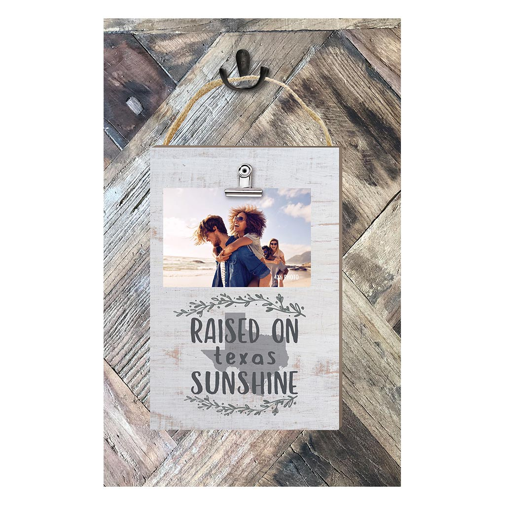Raised on Texas Sunshine Hanging Clip Photo Frame