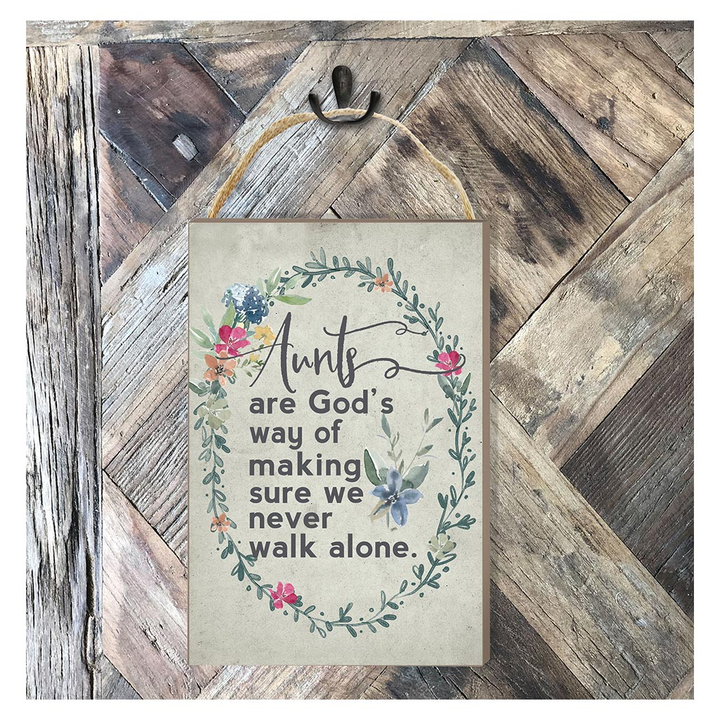 8x12 Never Walk Alone Aunts Hanging Sign