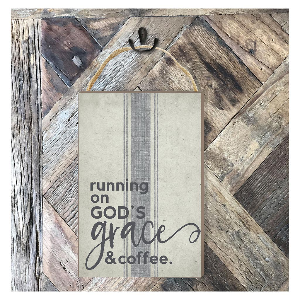 8x12 Running on Grace and Coffee Hanging Sign