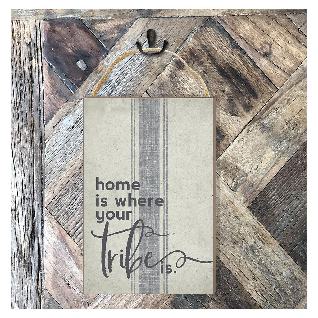 8x12 Home is Where Tribe Hanging Sign
