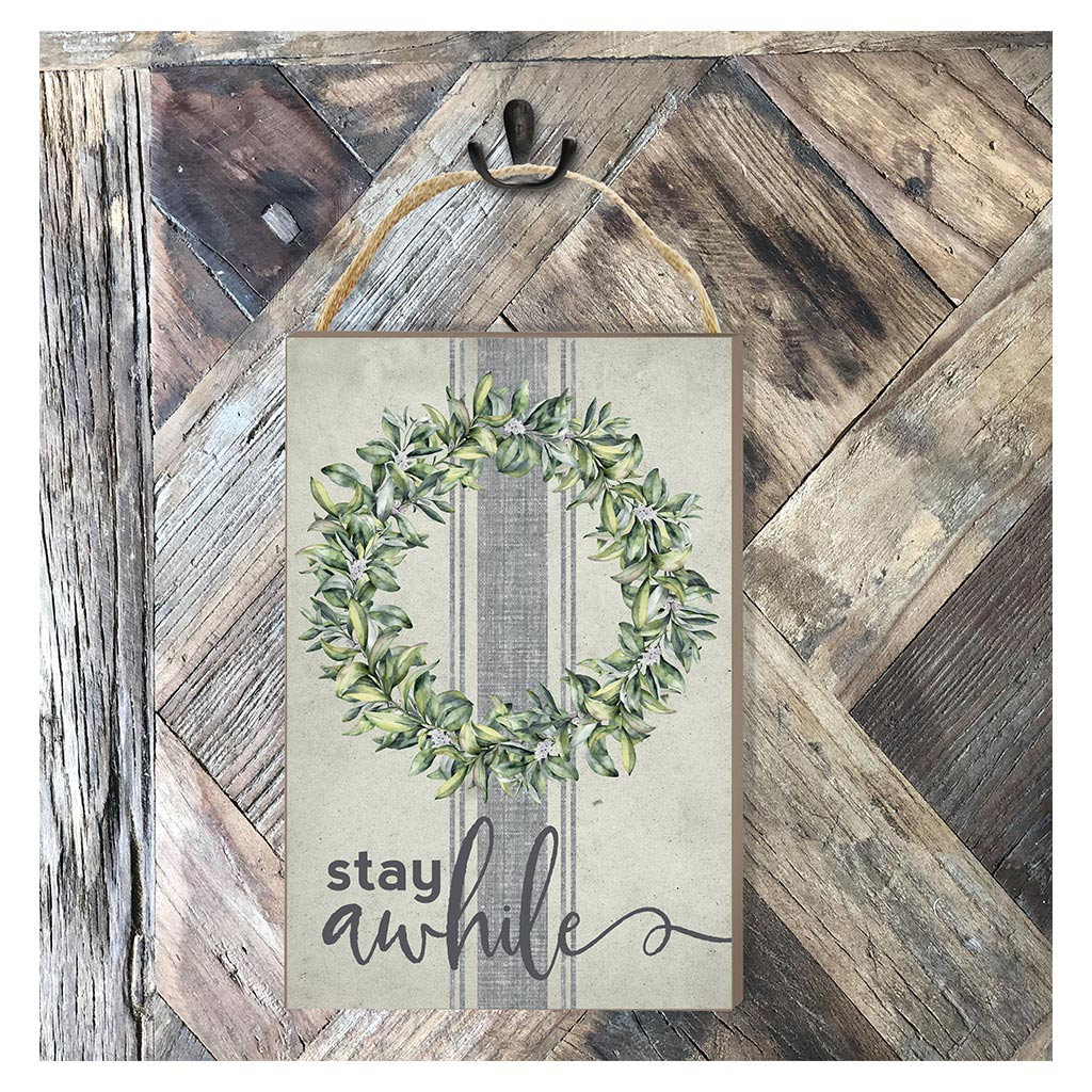8x12 Stay Awhile Hanging Sign