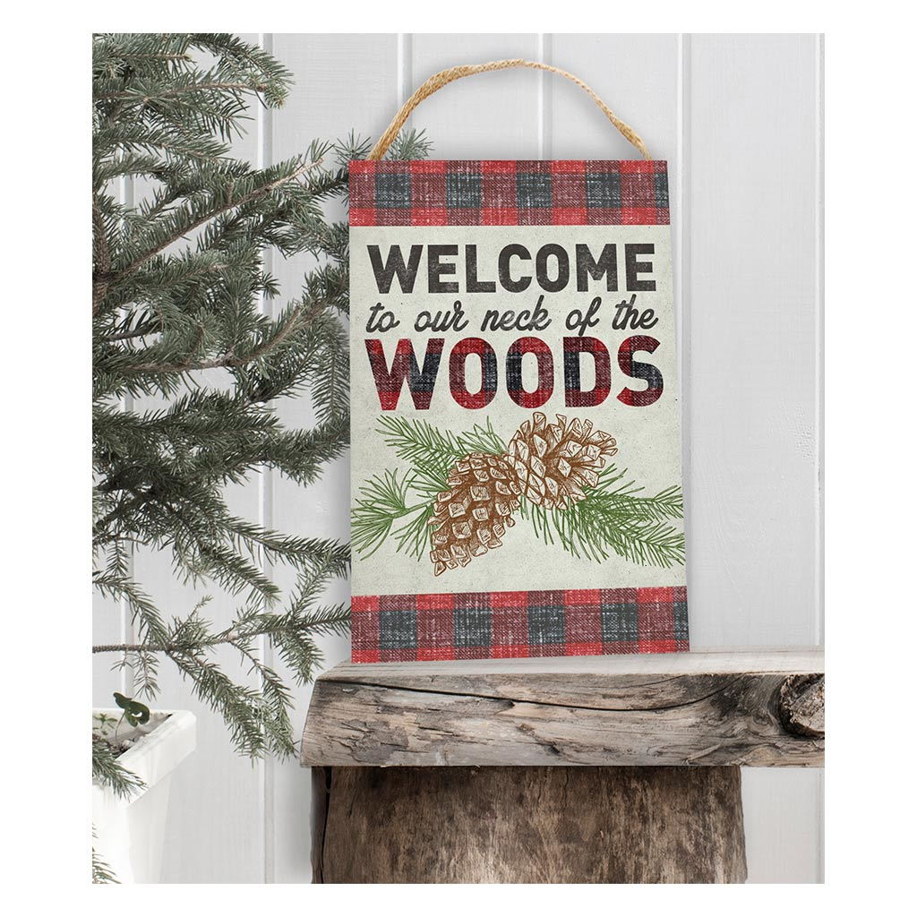 8x12 Welcome to Our Neck Hanging Sign