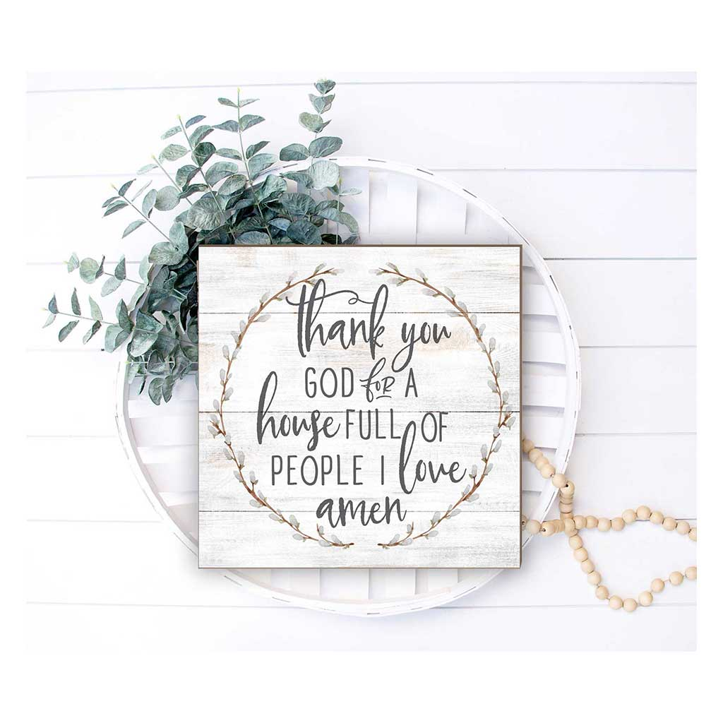 10x10 Thank You For People I Love Sign