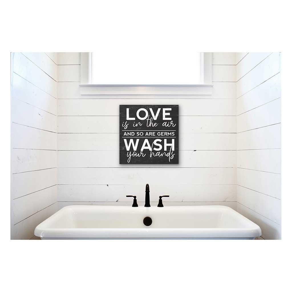 10x10 Love in the Air Wash Your Hands Sign