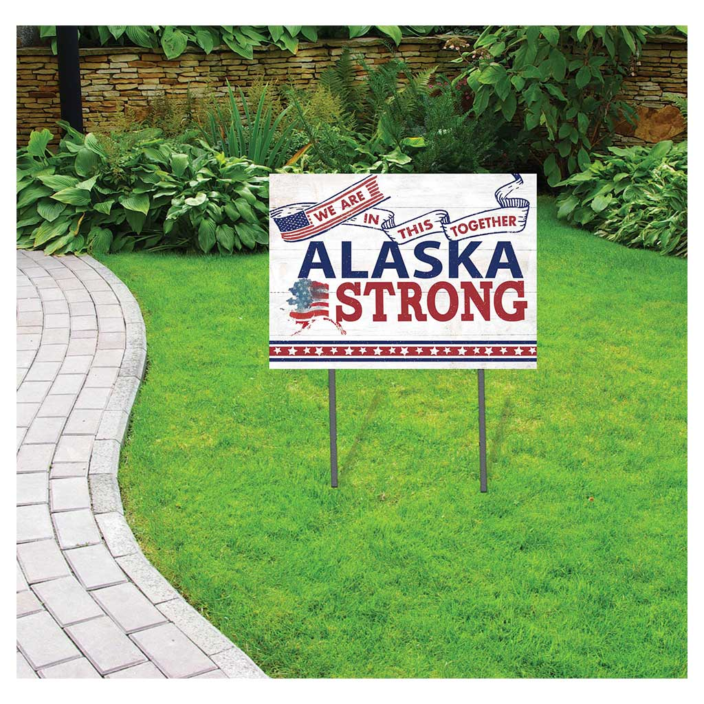 State Strong Lawn Sign Alaska