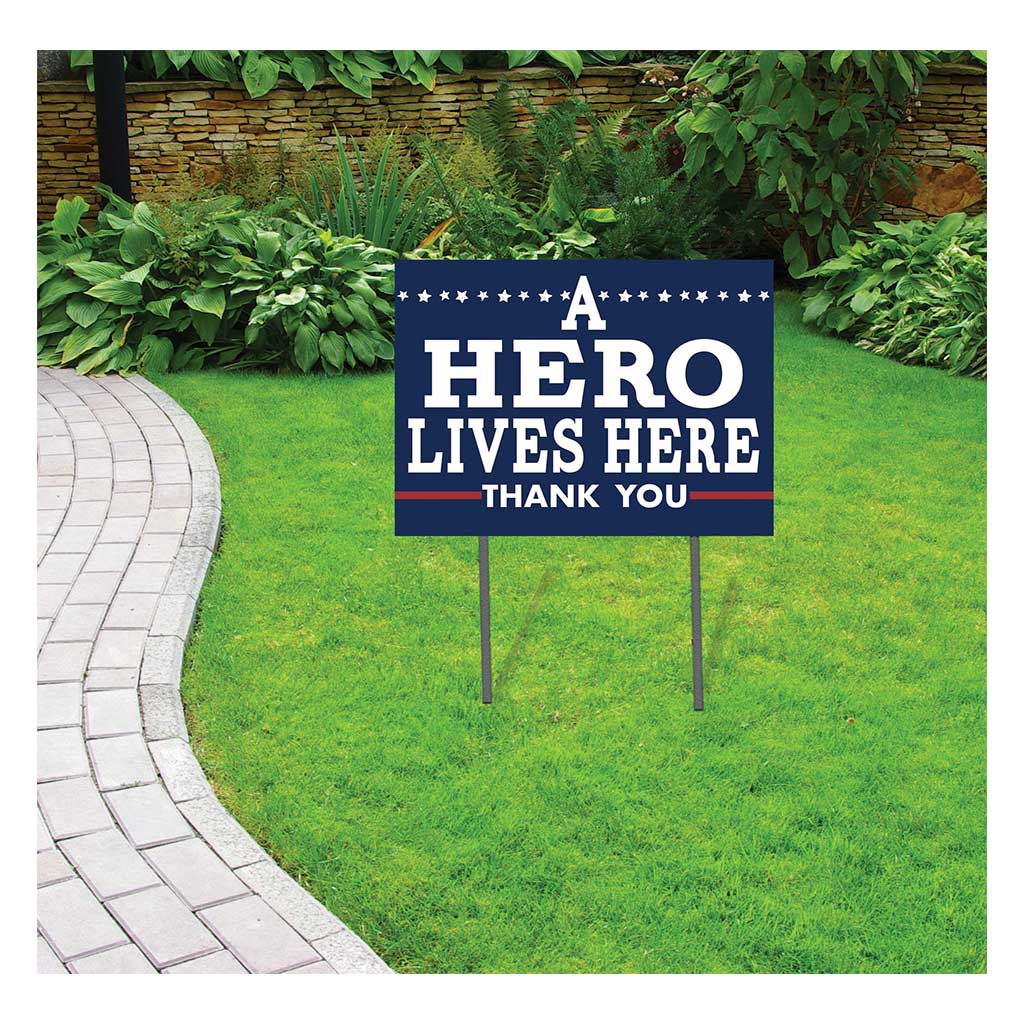 18x24 A Hero Lives Here Lawn Sign