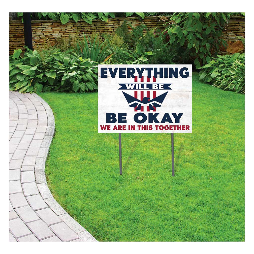 18x24 Everything Will Be Okay Americana Lawn Sign