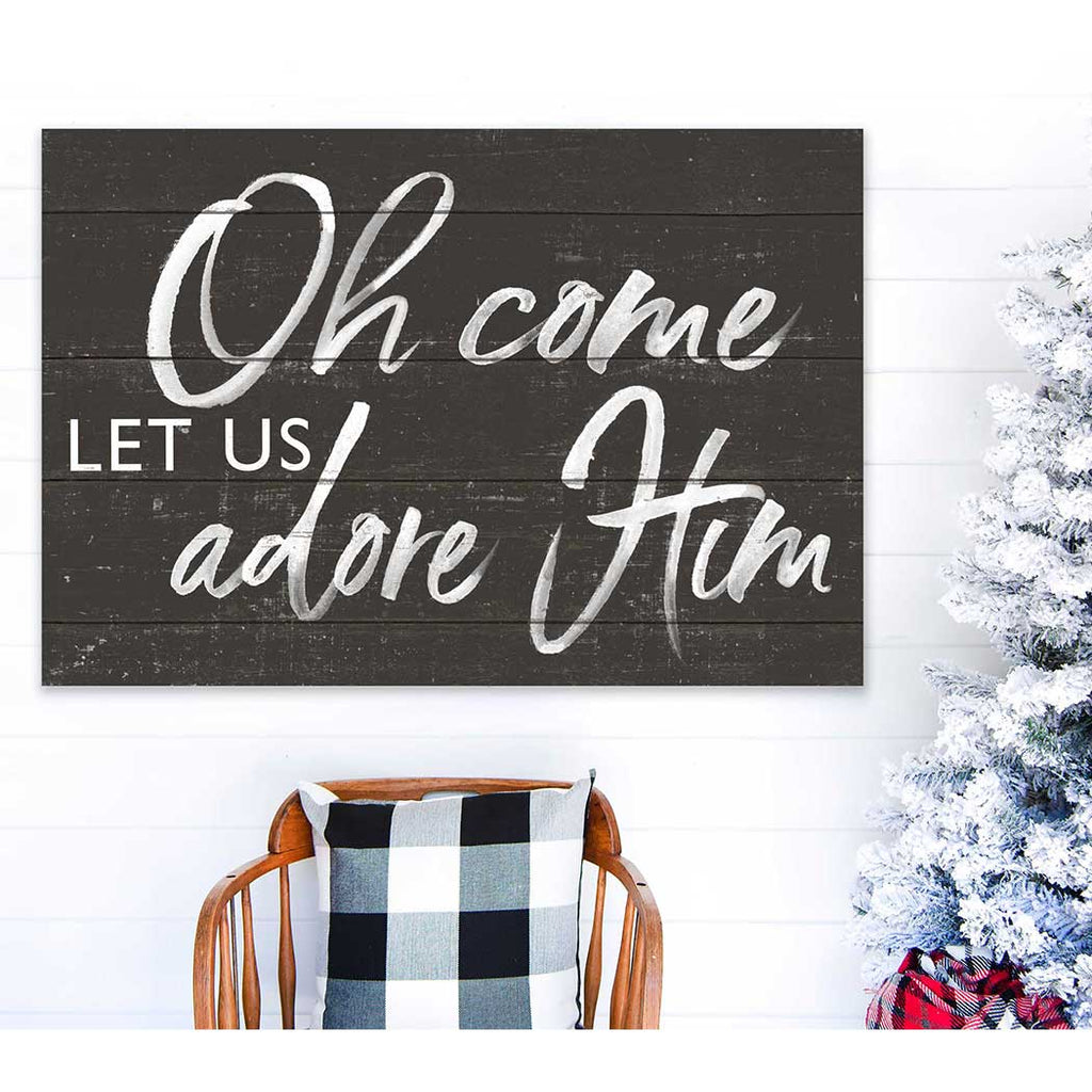 34x23 Oh Come Let us Adore Weathered Charcoal Sign