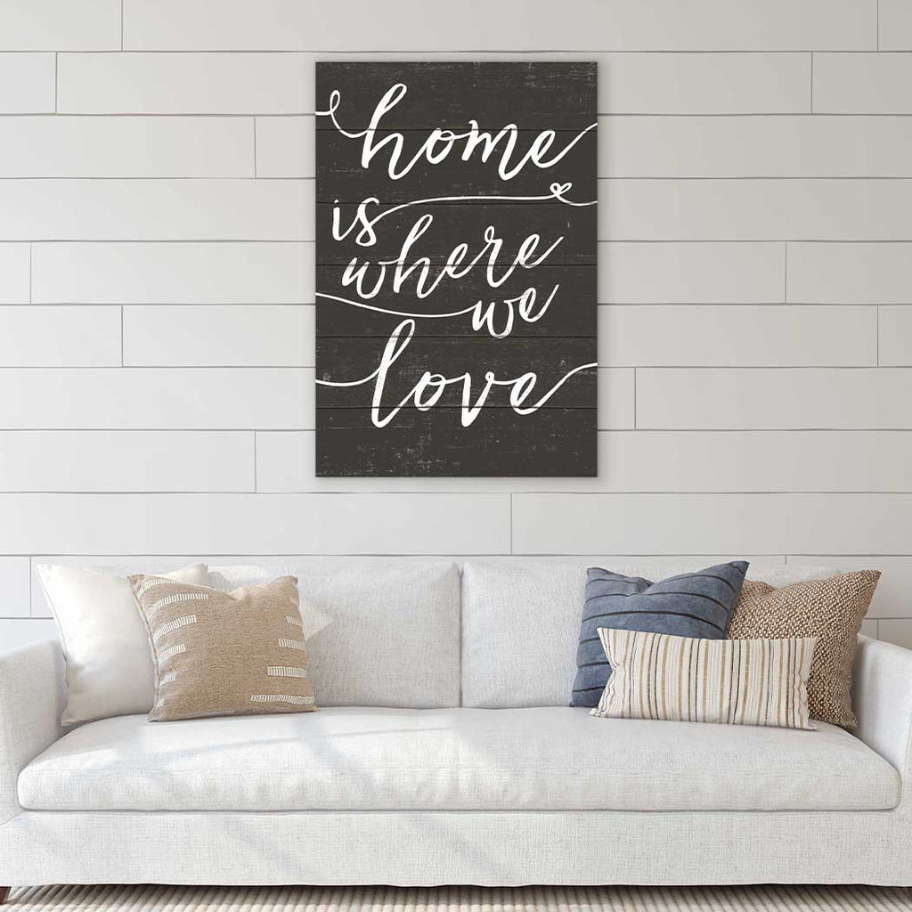 23x34 Home Is Where We Love Weathered Charcoal Sign