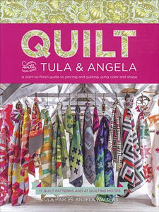 Quilt With Tula & Angela